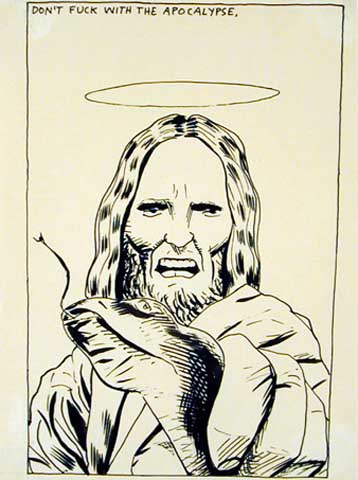 "Raymond Pettibon: ""Dont fuck with the Apocalipse"""
